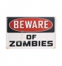 Placa Beware of zombies